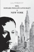H.P. Lovecraft a New York [FRE]