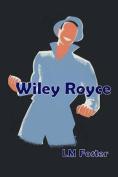Wiley Royce