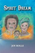 Spirit Dream