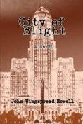 City of Blight