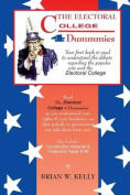 The Electoral College 4 Dummmies