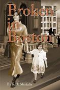 Broken in Boston