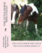 The Little Horse Who Could