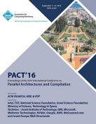 Pact 16 International Conference on Parallel Architectures and Compilation