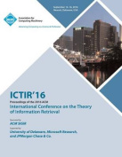 Ictir 16 International Conference on Theory of Information Retrieval