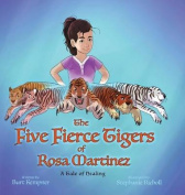 The Five Fierce Tigers of Rosa Martinez