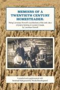 Memoirs of a Twentieth Century Homesteader