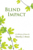 Blind Impact