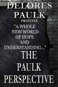 The Paulk Perspective on Race Relations