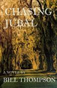 Chasing Jubal