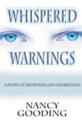 Whispered Warnings