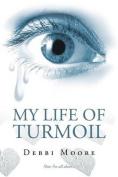 My Life of Turmoil