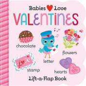 Babies Love Valentines (Babies Love) [Board book]