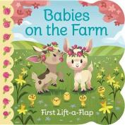 Babies on the Farm (Babies Love) [Board book]