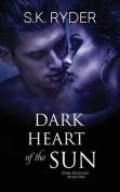 Dark Heart of the Sun