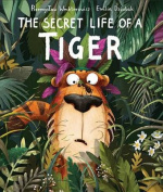 Secret Life of a Tiger
