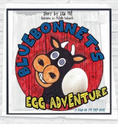 Bluebonnet's Egg Adventure