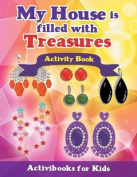 My House Is Filled with Treasures Activity Book