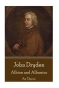 John Dryden - Albion and Albanius
