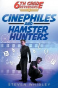 Cinephiles and Hamster Hunters