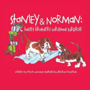 Stanley & Norman  : Basset Brothers Christmas Surprise