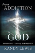 From Addiction to God
