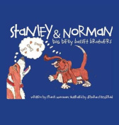 Stanley & Norman - Big Belly Basset Brothers