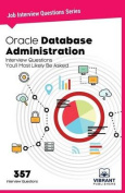 Oracle Database Administration Interview Questions You'll Most Likely Be Asked