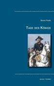 Tage Des Konigs [GER]