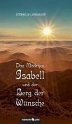 Das Madchen Isabell Und Der Berg Der Wunsche [GER]