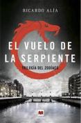 El Vuelo de La Serpiente [Spanish]