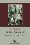 La Senda de Las Bicicletas [Spanish]