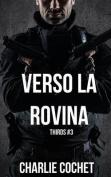 Verso La Rovina [ITA]