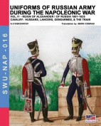 Uniforms of Russian Army During the Napoleonic War Vol.11
