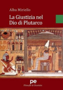 La Giustizia Nel Dio Di Plutarco [ITA]