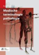 Medische Terminologie Pathologie  [DUT]