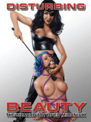 Disturbing Beauty-
