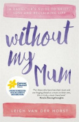 Without My Mum