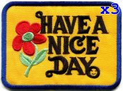 Pack of 3 Have a Nice Day 70s slogan hippie retro boho weed love embroidered applique iron-on patch new