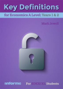 Key Definitions for Economics A Level