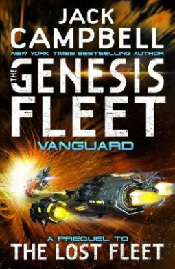 Genesis Fleet - Vanguard: Book 1 (The Genesis Fleet)