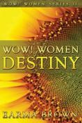 Wow! Women of Destiny