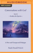 Conversations with God, Book 4 [Audio]