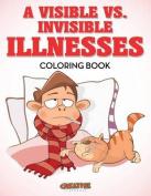 A Visible vs. Invisible Illnesses Coloring Book