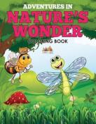 Adventures in Nature's Wonder Coloring Book