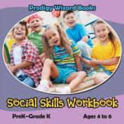 Social Skills Workbook - Prek-Grade K - Ages 4 to 6