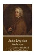 John Dryden - Amboyna