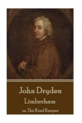 John Dryden - Limberham
