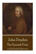 John Dryden - The Spanish Friar