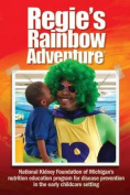 Regie's Rainbow Adventure(r)